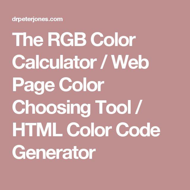 the rgb color calculator web page color choosing tool html color code generator