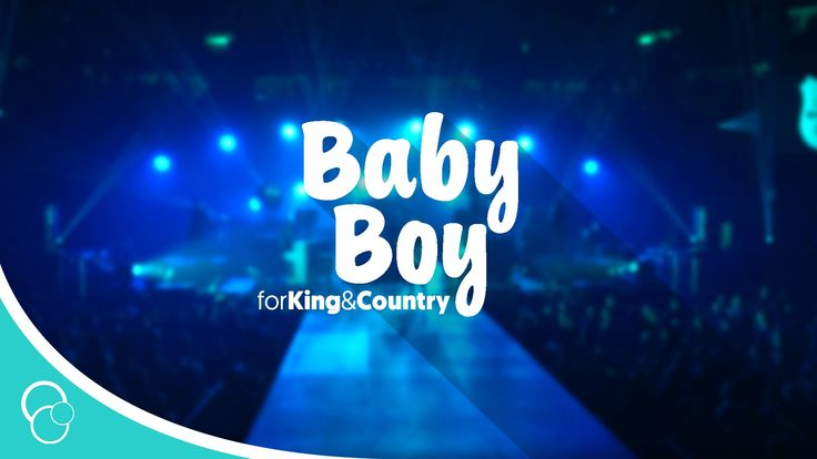 for King & Country - Baby Boy (Lyrics)
