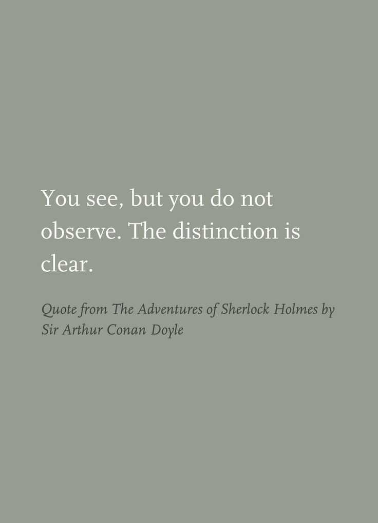 Quote from The Adventures of Sherlock Holmes by Sir Arthur Conan Doyle