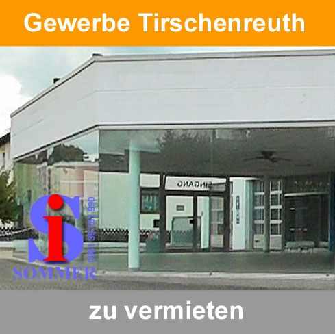 Werkstatt, Verkaufsfläche, Lager - Gewerbeimmobilien Tirschenreuth mieten
