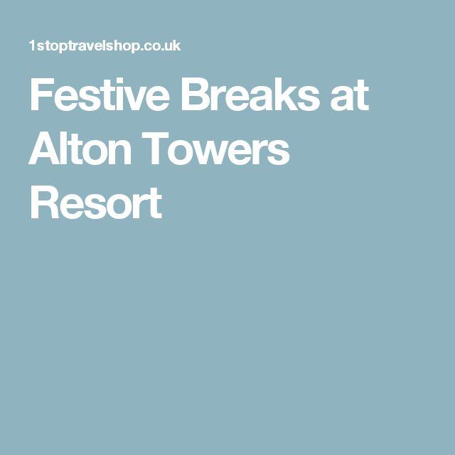 Festive Breaks at Alton Towers Resort