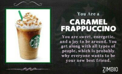 Who likes caramel frapp? Open zimbio.com for more quizzes and trivias