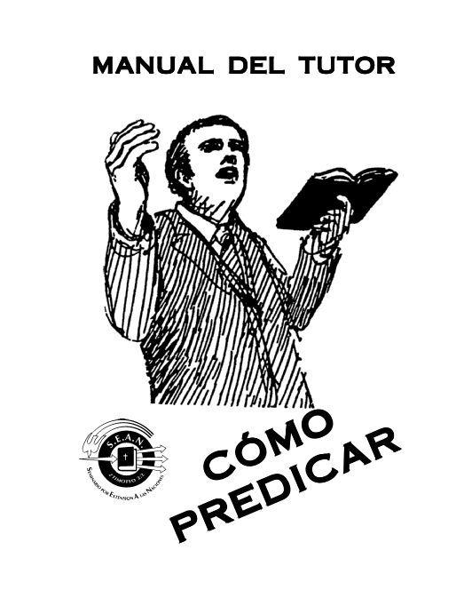 MANUAL TUTOR Cómo Predicar.pdf - Centro Cristiano VIDA NUEVA https://www.yumpu.com/es/document/view/14777279/manual-tutor-como-predicarpdf-centro-cristiano-vida-nueva