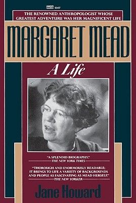 the life and contributions of margaret mead to the anthropological fields One outcome was the demonstration that members of a racial group might make significant contributions to anthropological skills are margaret mead , some.