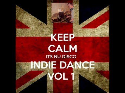 Nu Disco - Indie Dance - Vol 1