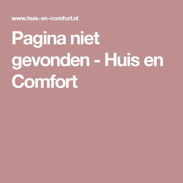 Pagina niet gevonden- Huis en Comfort