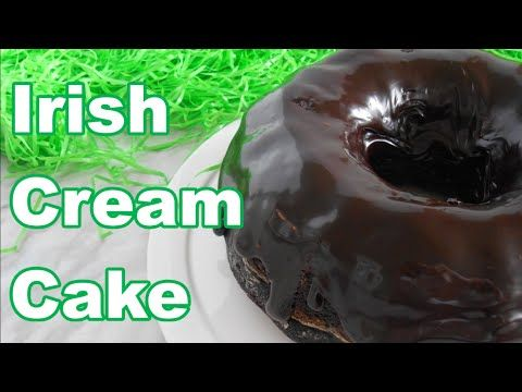 Irish Cream Cake with Irish Cream Fudge │Baileys - YouTube