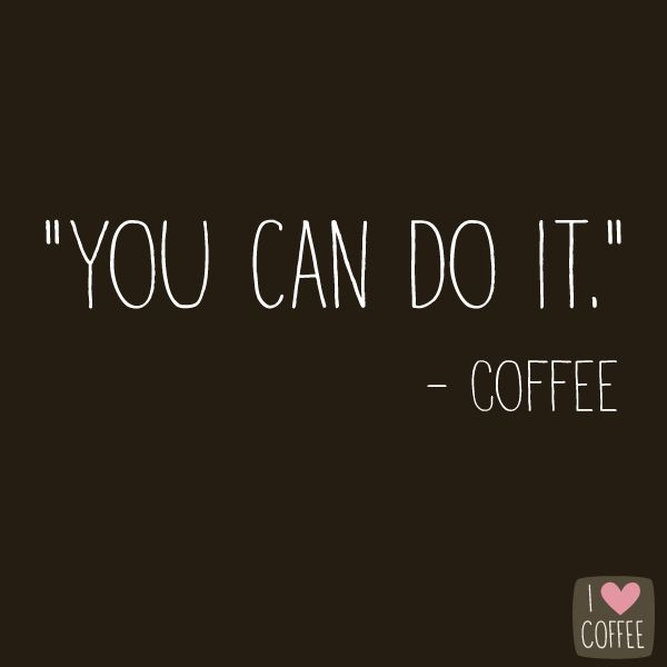 10 Coffee quotes to save your soul at work