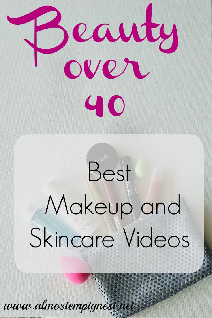 Beauty Over 40: Best Makeup and Skincare Videos