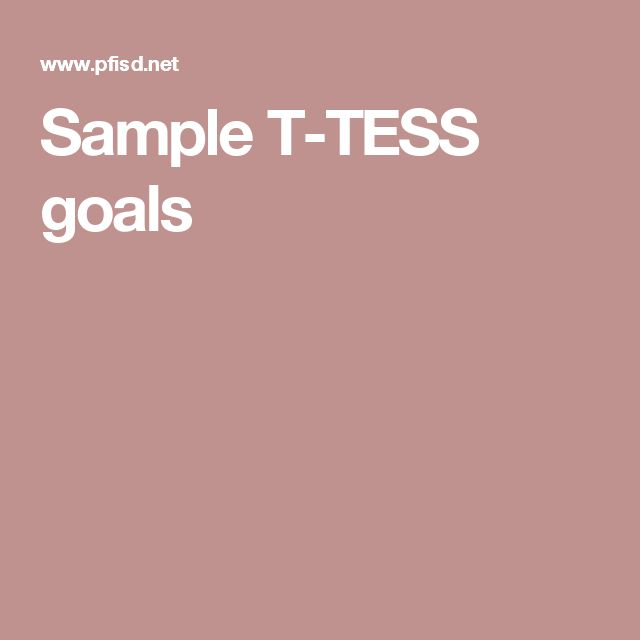 Sample T-TESS goals