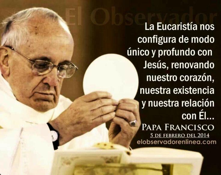 Resultado de imagen de frases del papa sobre la eucaristía