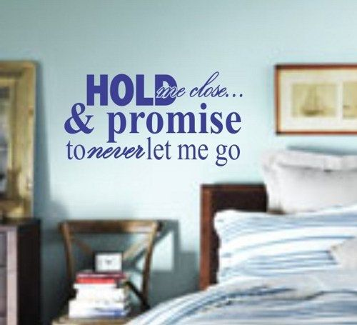 YES INDEED: Hold Me Close and Never Let Me Go Quote Decal by PerfectPeacocks, $24.00
