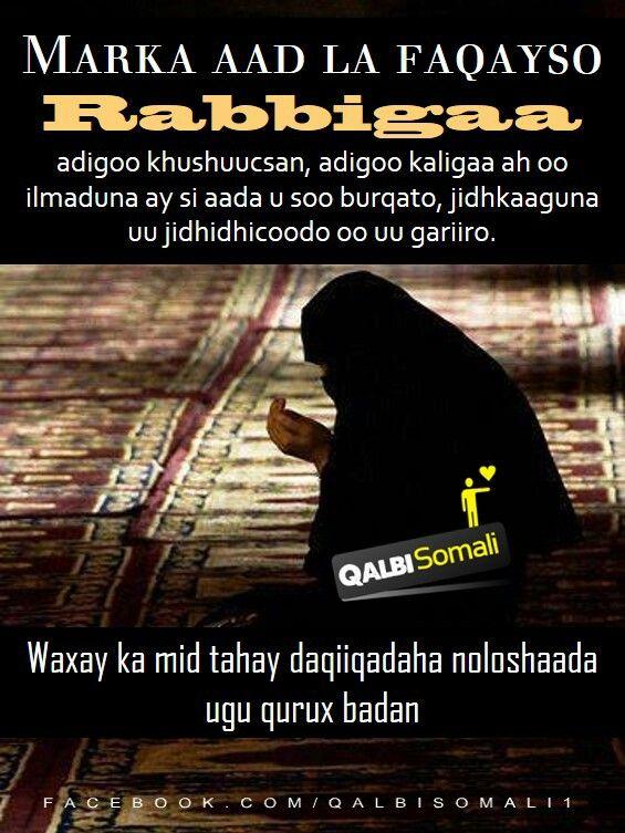 Markaad la faqayso illaahay  Qalbi somali Daqiiqadaha nolosha ugu qurux badan