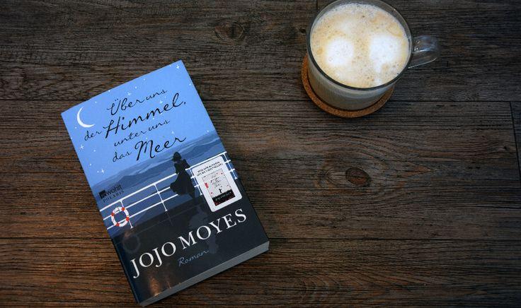 """Heute erzählen wir euch, warum ihr das neue Buch der Bestsellerautorin Jojo Moyes """"Ueber uns der Himmel, unter uns das Meer"""" lesen solltet.  #jojomoyes #Rezension #BücherWG"""
