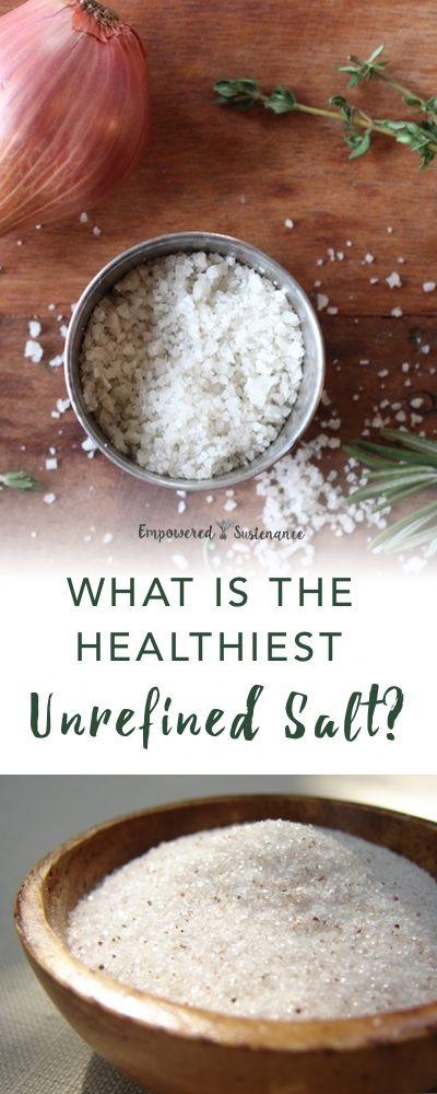 Clean salt brands:Real Salt, Selina Naturally Celtic Salt, and HimalaSalt | Empowered Sustenance