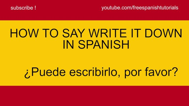 how to say they write in spanish