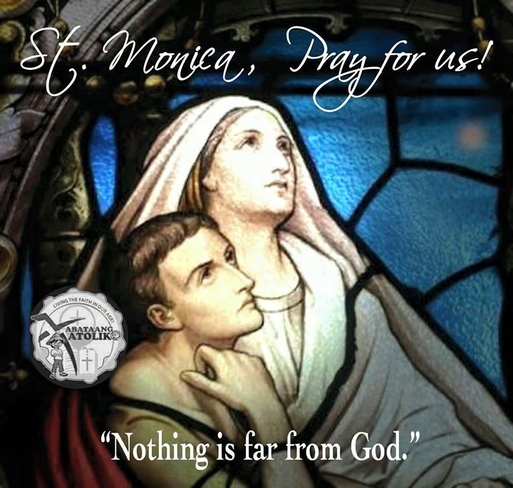 """Saint of the Day AUGUST 27  ST. MONICA #kabataangkatoliko  Patron of wives abuse victims difficult marriages disappointing children victims of adultery or unfaithfulness victims of (verbal) abuse widows and conversion of relatives.  If I am a child of God O God it is because You gave me such a mother.""""  (St. Augustine)   St. Monica the famous mother of St. Augustine was born in 332 in Tagaste northern Africa. She was brought up as a good Christian. Her strong training was a great help to her…"""