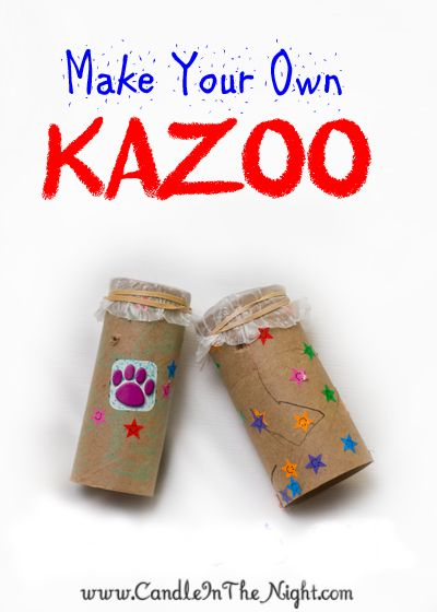This site has lots of great crafts and activities for kids!  Instructions on how to make your own kazoo.  | candleinthenight.com