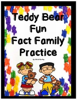 National Teddy Bear Day may only come once a year but kids love Teddy Bears Every day of the year! Or maybe your school mascot is a bear? What a fun way to show some school spirit and incorporate your school's mascot onto some Fact Family Math Practice!