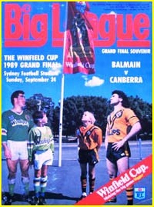 1989 Grand Final Canberra Raiders V Balmain Tigers. Official program for the match, featuring Mal Meninga and Benny Elias.  The extra time decider was the Raiders first premiership.  It's widely regarded as the best Grand Final of all time.
