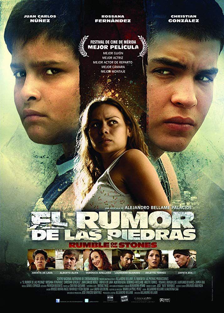 El Rumor De Las Piedras 2011 Las Piedras Movies Movie Posters