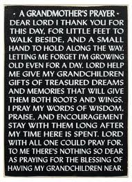 I love being a grandmother and here is my prayer                              …