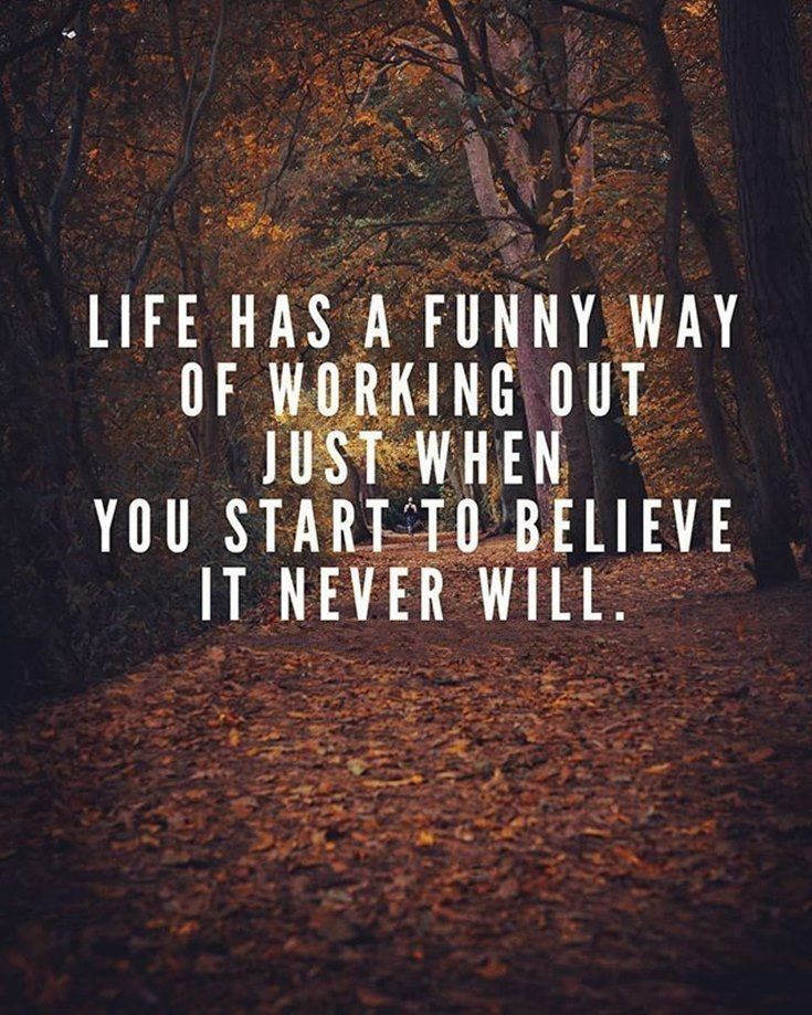 50 Funny Inspirational Quotes Life You Re Going To Love 18 Life Has A Funny Way Of Funny Inspirational Quotes Funny Motivational Quotes Encouragement Quotes