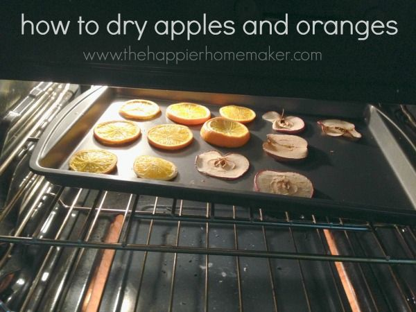 How to dry apple and orange slices to use in your decor