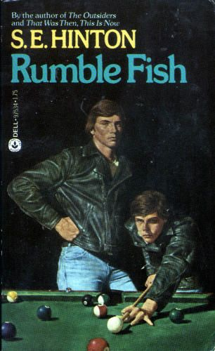 Rumble fish s.e hinton | Young Adult Literature Reviews - S.E. Hinton Rumble Fish