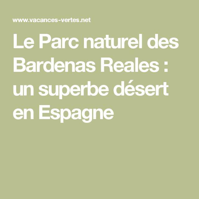 Le Parc naturel des Bardenas Reales : un superbe désert en Espagne