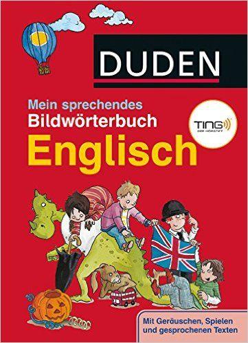 https://www.amazon.de/Duden-Mein-sprechendes-Bildwörterbuch-Englisch/dp/3737330417/ref=pd_sim_14_6?_encoding=UTF8