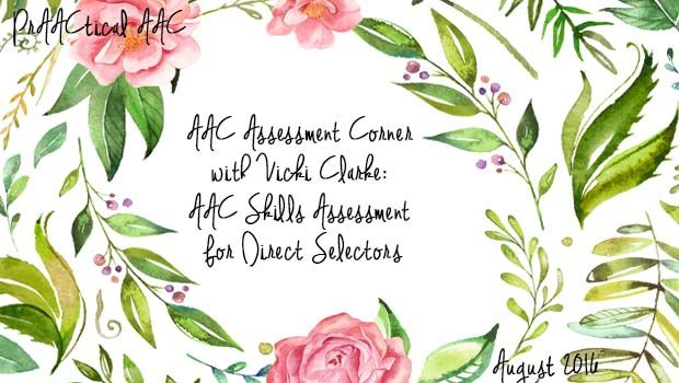 AAC Assessment Corner with Vicki Clarke: AAC Skills Assessment for Direct…