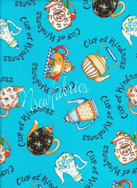 """Mary Engelbreit Fabric Tea Pot TeaPots Cup of Kindness - Large on Blue $9.99 measures 1 yard x 44/45"""" wide"""
