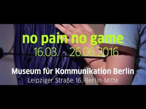 22.05.2016: no pain no game, Museum für Kommunikation Berlin