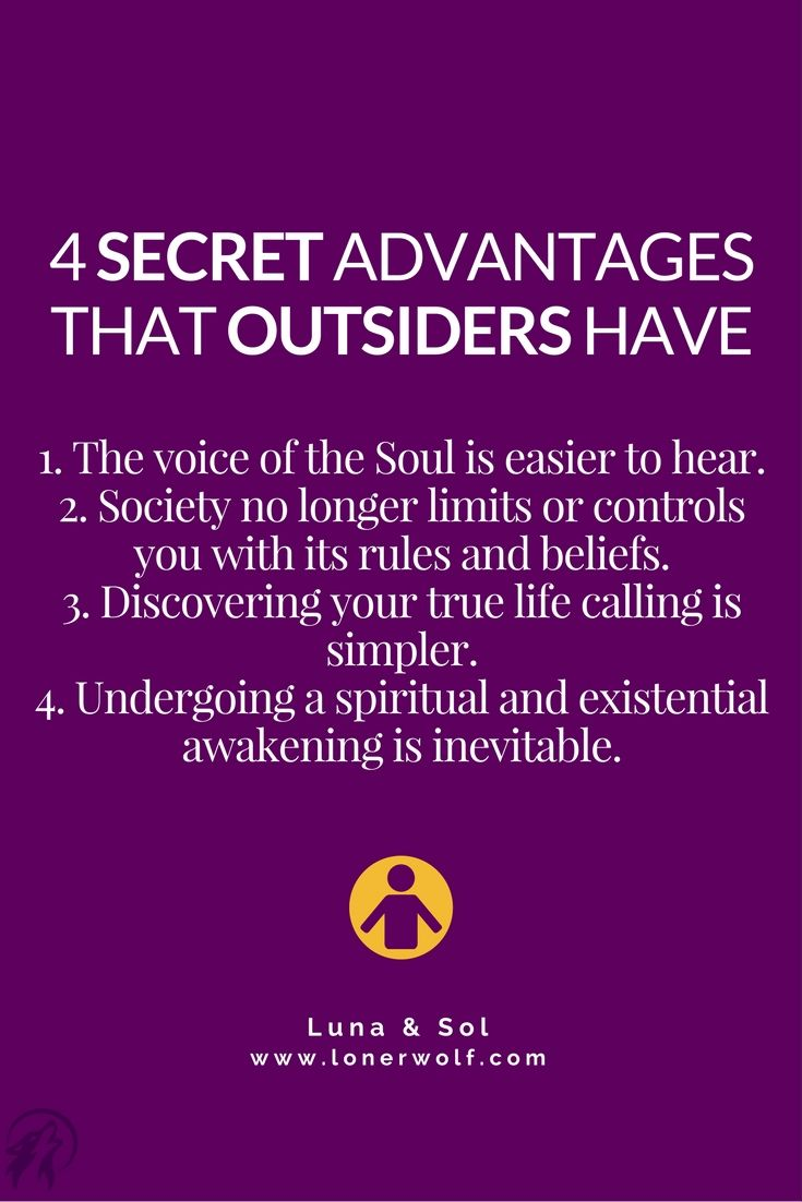 Being an outsider could actually be the best thing that's ever happened to you ...