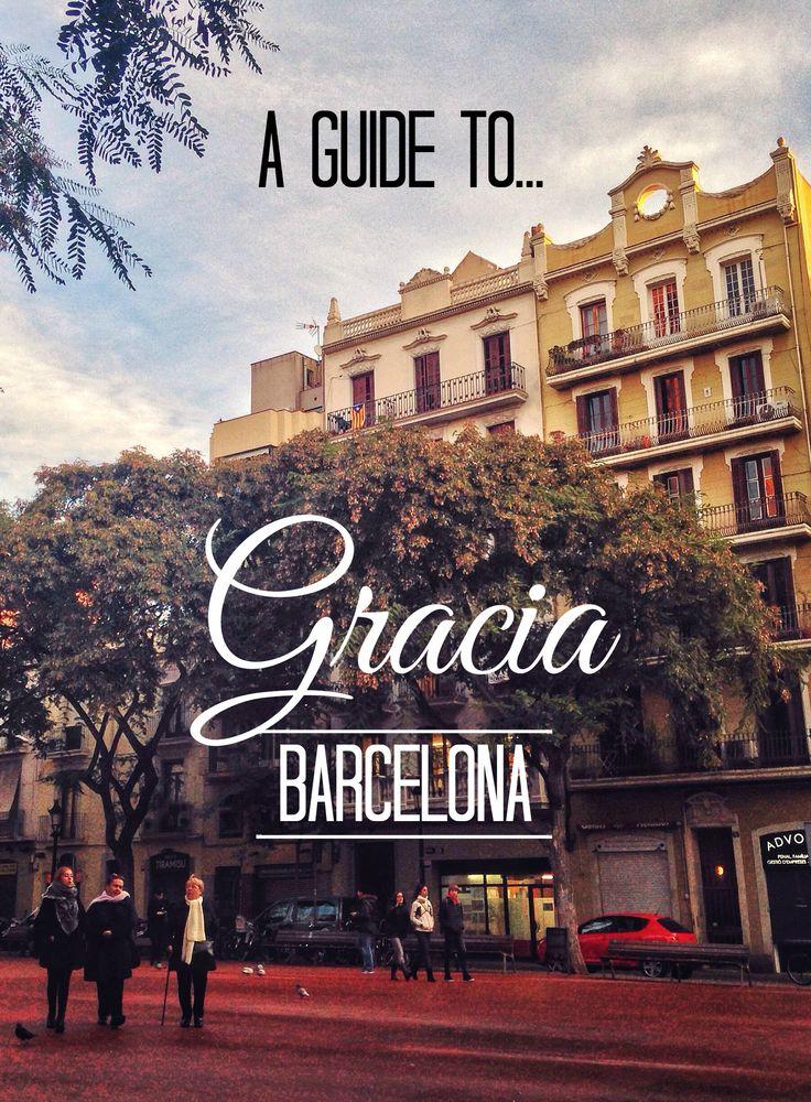 A guide to Barcelona's beautiful Gracia neighborhood; my first Spanish home