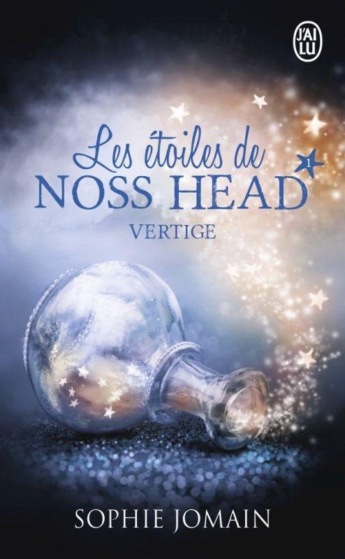 Le Puy des Livres: Les Etoiles de Noss Head, tome 1 : Vertige de Soph...