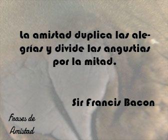 Frases de amistad célebre de Sir Francis Bacon