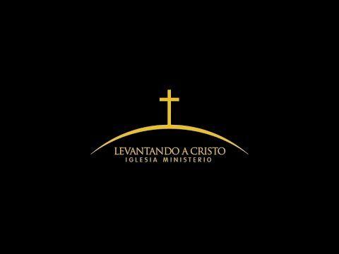 Iglesia Ministerio Levantando a Cristo | Viviendo el Señorío de Cristo
