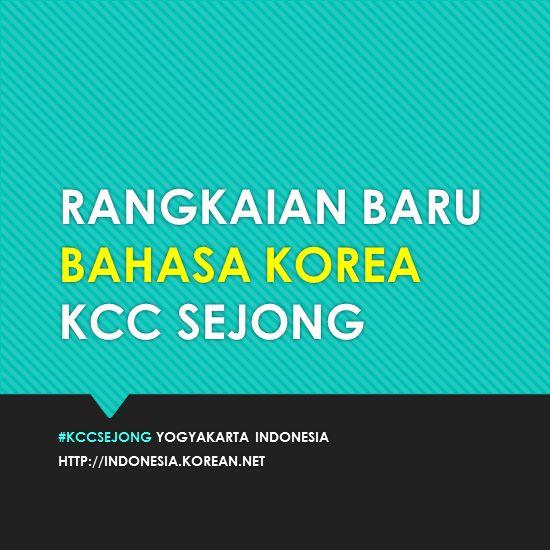 KCC Sejong akan mulai rangkaian baru untuk Bahasa Korea