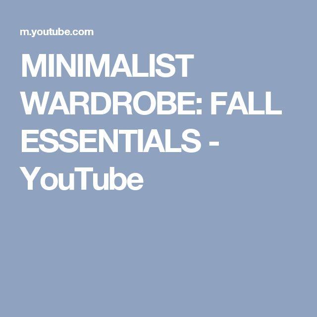 MINIMALIST WARDROBE: FALL ESSENTIALS - YouTube