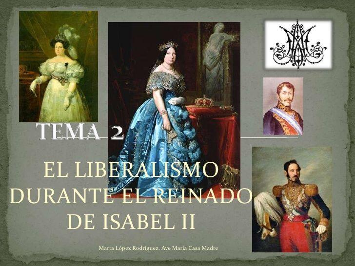 Tema 2 El liberalismo durante el reinado de isabel ii