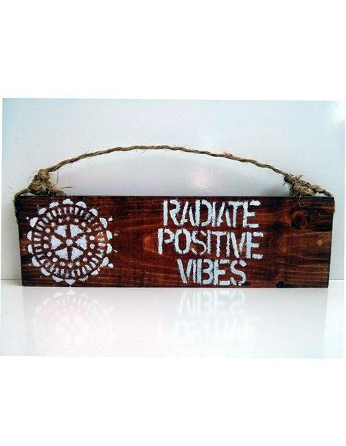 Radiate positive Vibes SIgn / anthropologie / brandy melville / sea gypsy california / boho / gypsy / yogi/ Stained wood sign and hand painted