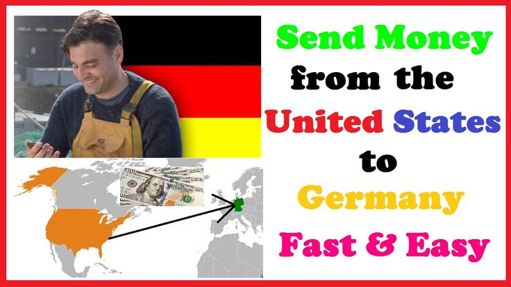 Send Money from the US to Germany Fast & Easy