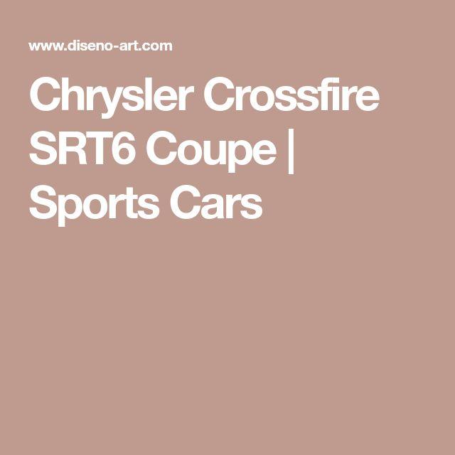 Chrysler Crossfire SRT6 Coupe | Sports Cars