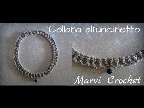 Tutorial collana,girocollo,all'uncinetto/ Crochet  bijoux necklace