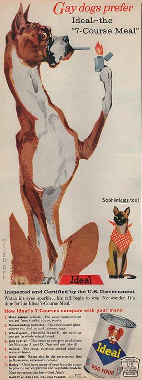 Gay Dogs Prefer...., Unintentionally Funny Vintage Advertising.