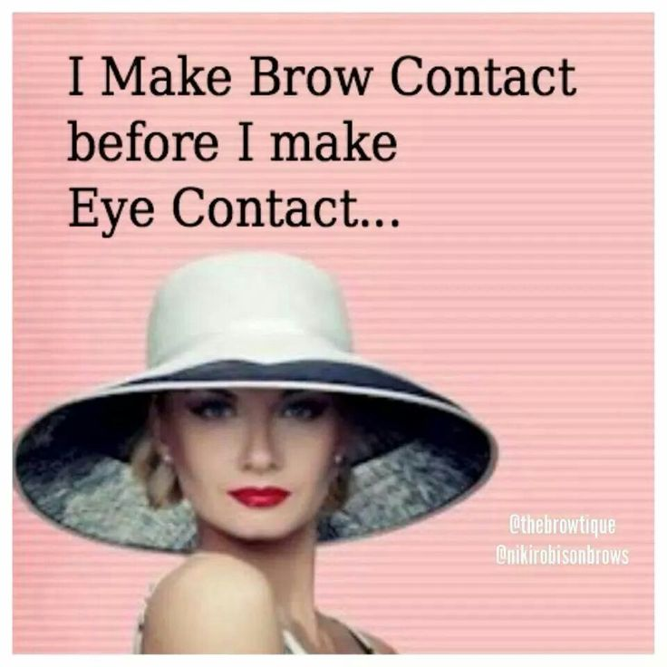 First impressions are important. Keep your brows in tip-top shape