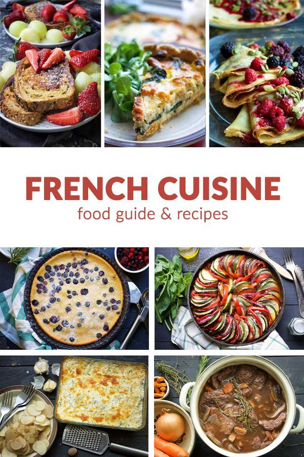 French Cuisine Complete Guide For Foodies Vegan French Recipes French Recipes Authentic French Cuisine Recipes