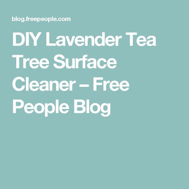 DIY Lavender Tea Tree Surface Cleaner – Free People Blog